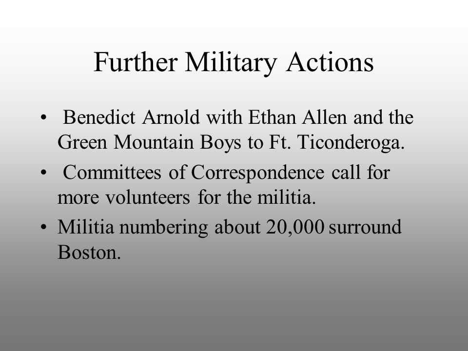 Further Military Actions