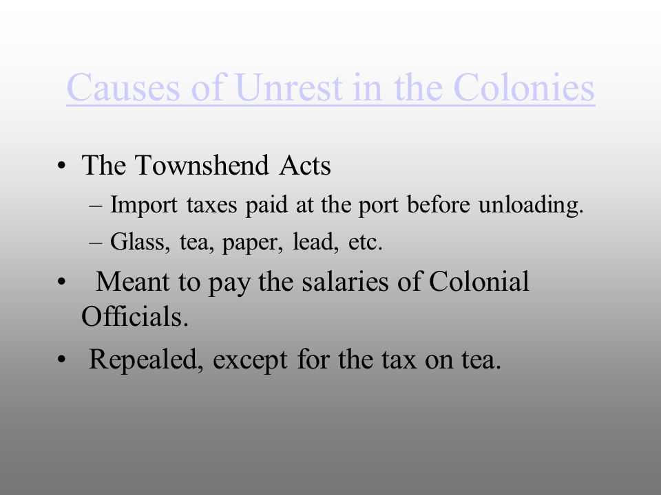 Causes of Unrest in the Colonies