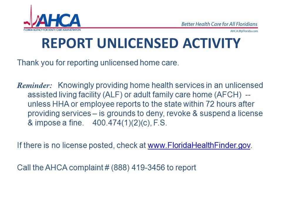 REPORT UNLICENSED ACTIVITY