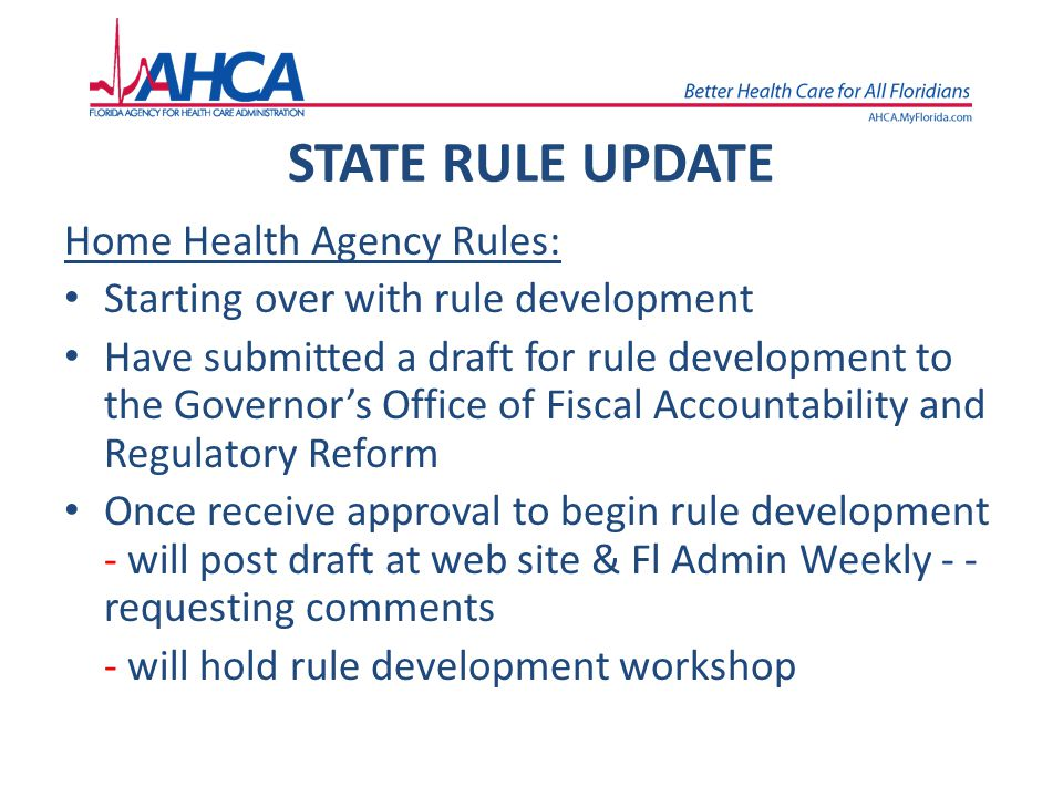 STATE RULE UPDATE Home Health Agency Rules: