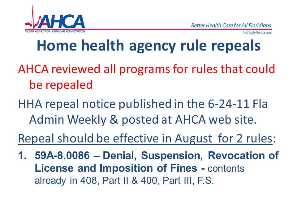 Home health agency rule repeals