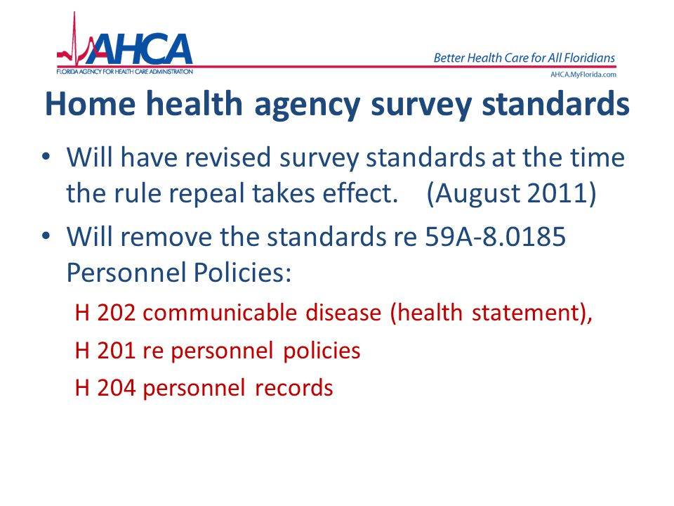 Home health agency survey standards