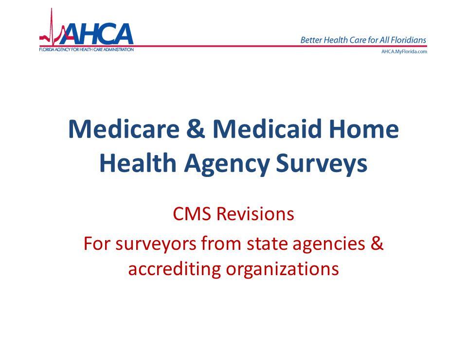Medicare & Medicaid Home Health Agency Surveys