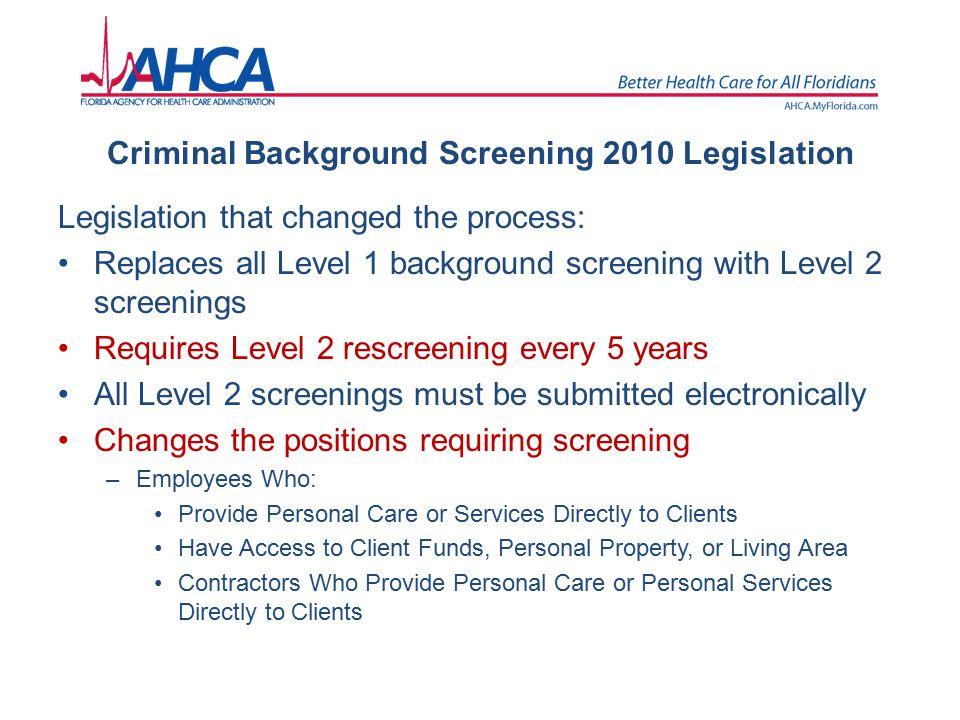 Criminal Background Screening 2010 Legislation