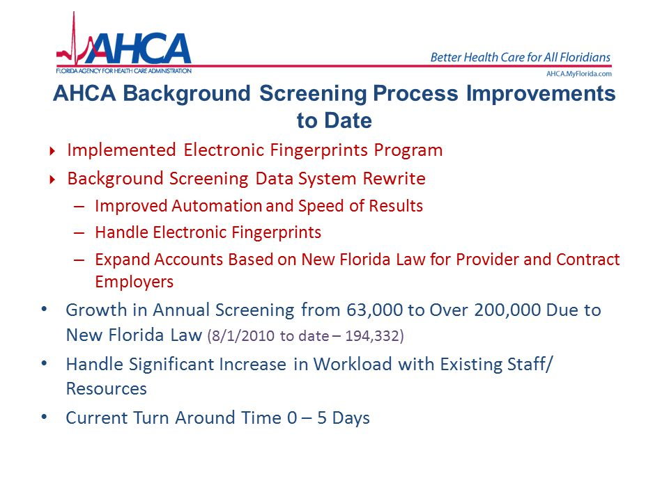 AHCA Background Screening Process Improvements to Date