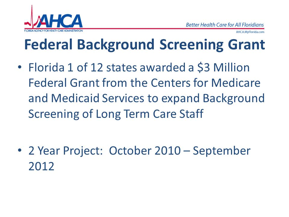 Federal Background Screening Grant