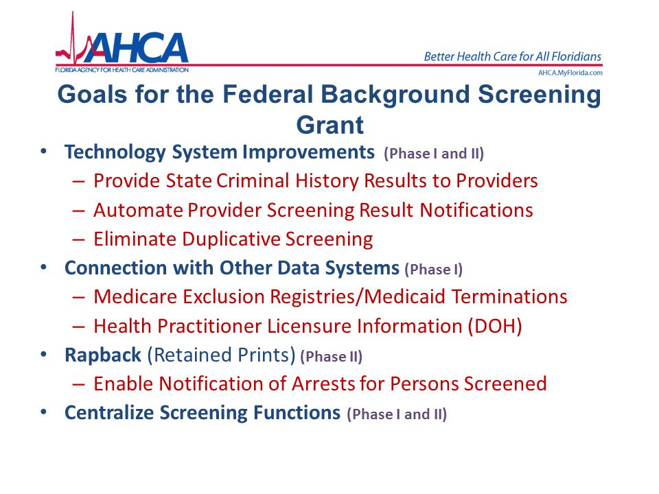 Goals for the Federal Background Screening Grant
