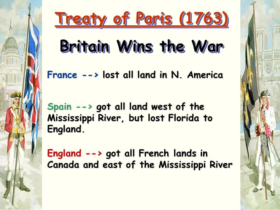 Treaty of Paris (1763) Britain Wins the War