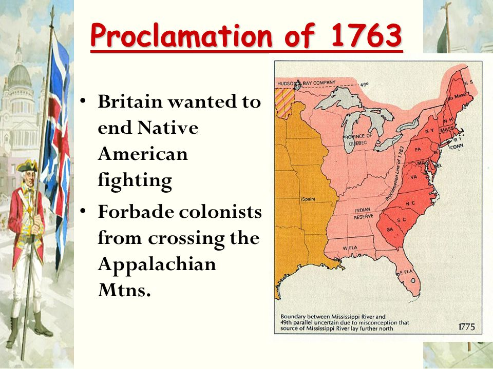 Proclamation of 1763 Britain wanted to end Native American fighting