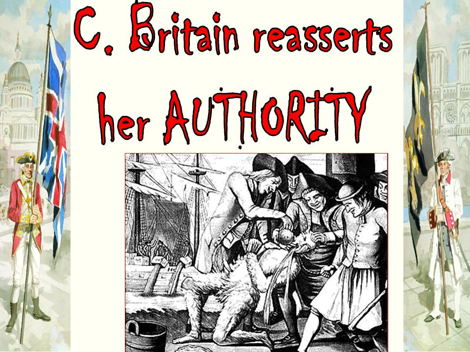 C. Britain reasserts her AUTHORITY