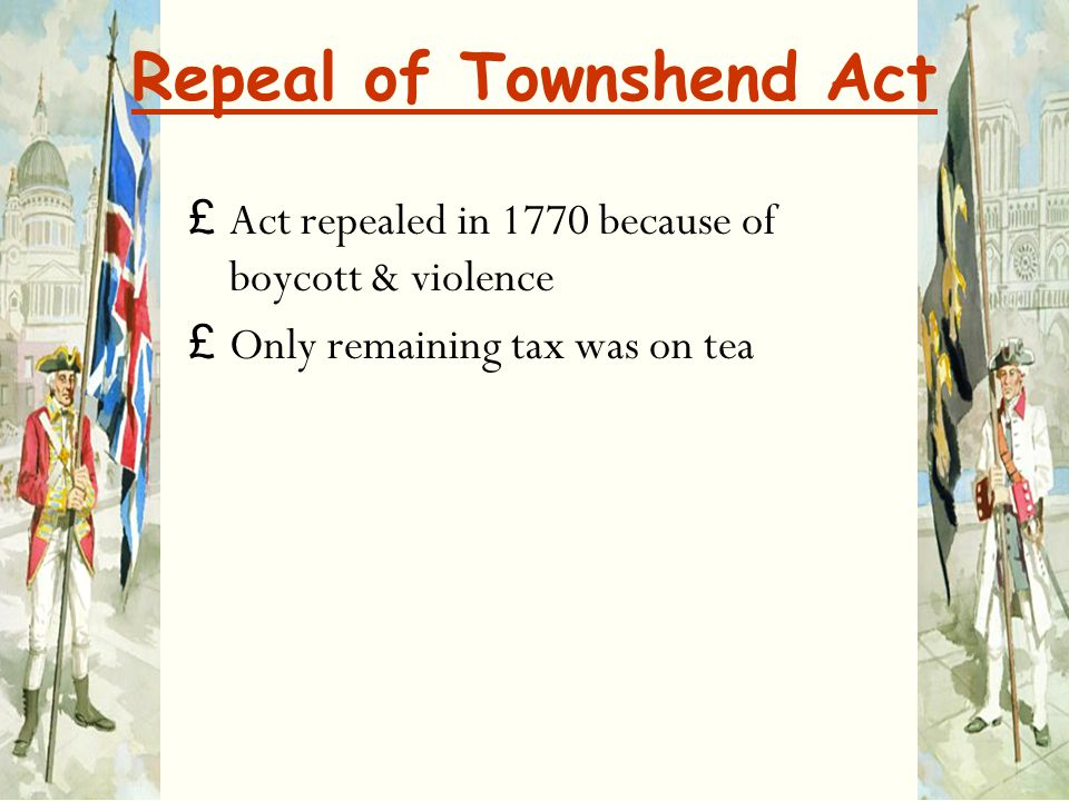 Repeal of Townshend Act
