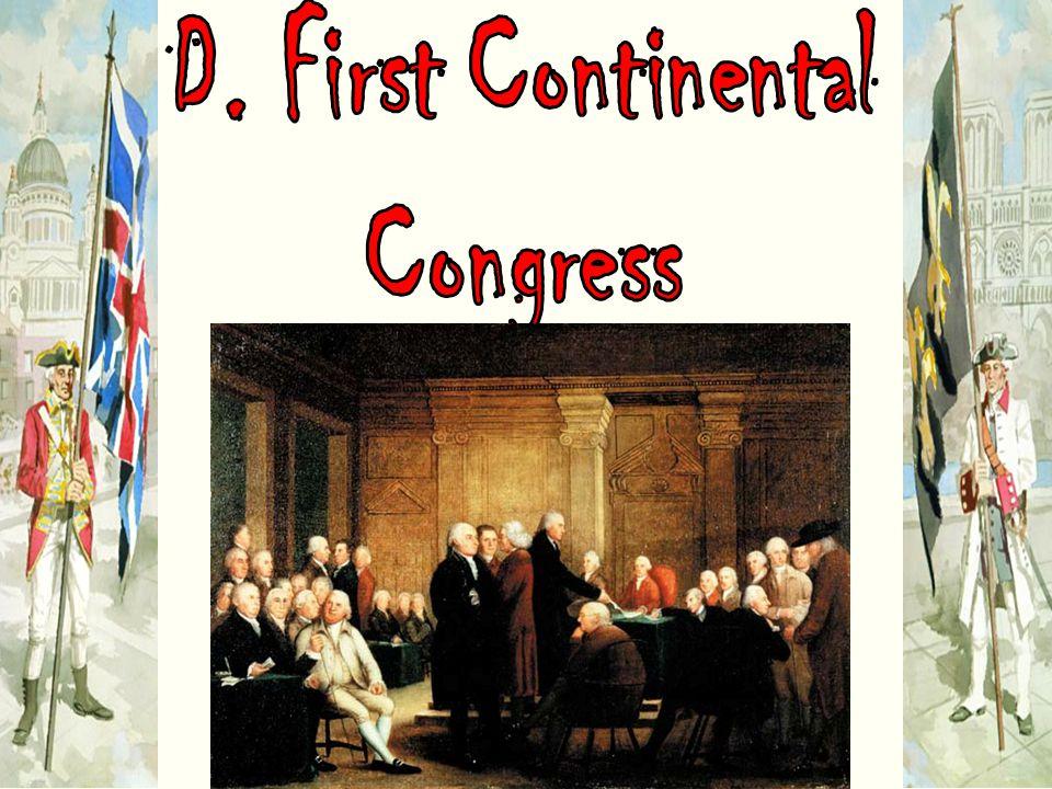 D. First Continental Congress