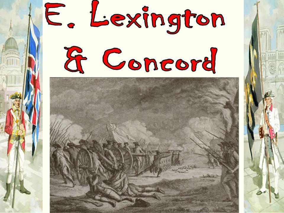 E. Lexington & Concord