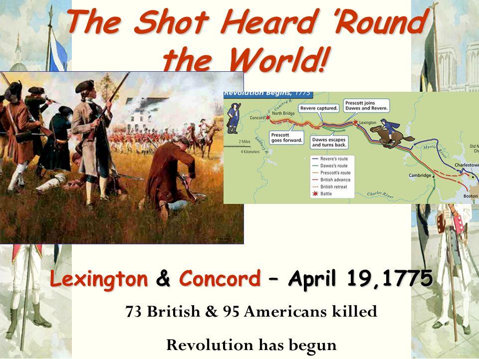 The Shot Heard 'Round the World!
