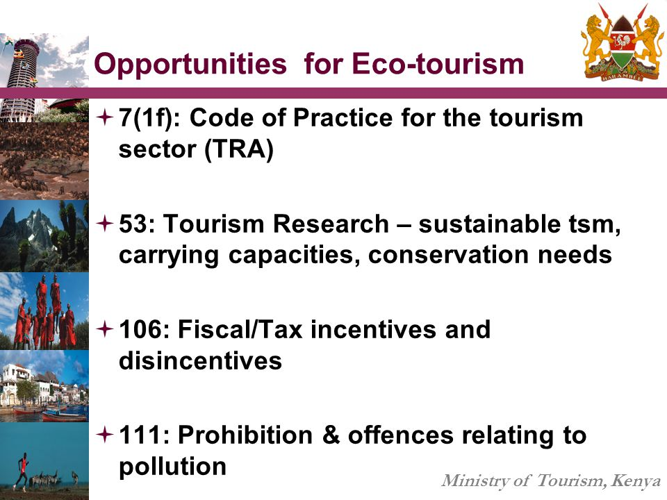 Opportunities for Eco-tourism