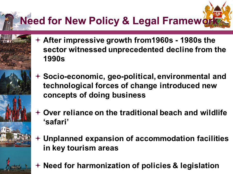 Need for New Policy & Legal Framework