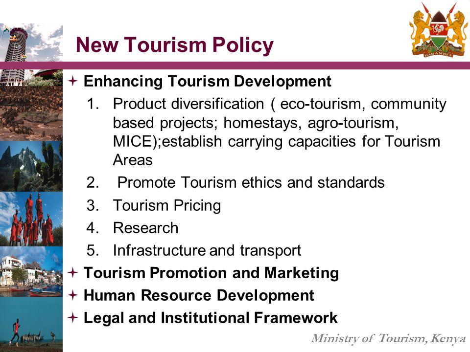 New Tourism Policy Enhancing Tourism Development
