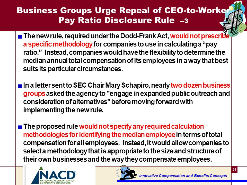 Business Groups Urge Repeal of CEO-to-Worker Pay Ratio Disclosure Rule --4