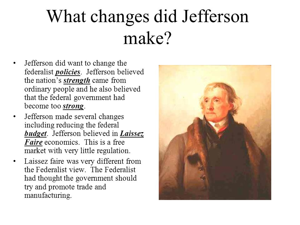 did thomas jefferson out federalize the federalist John adams was the last federalist president which led to the next 16 years of thomas jefferson jefferson didn't out jefferson and madison and federalism.