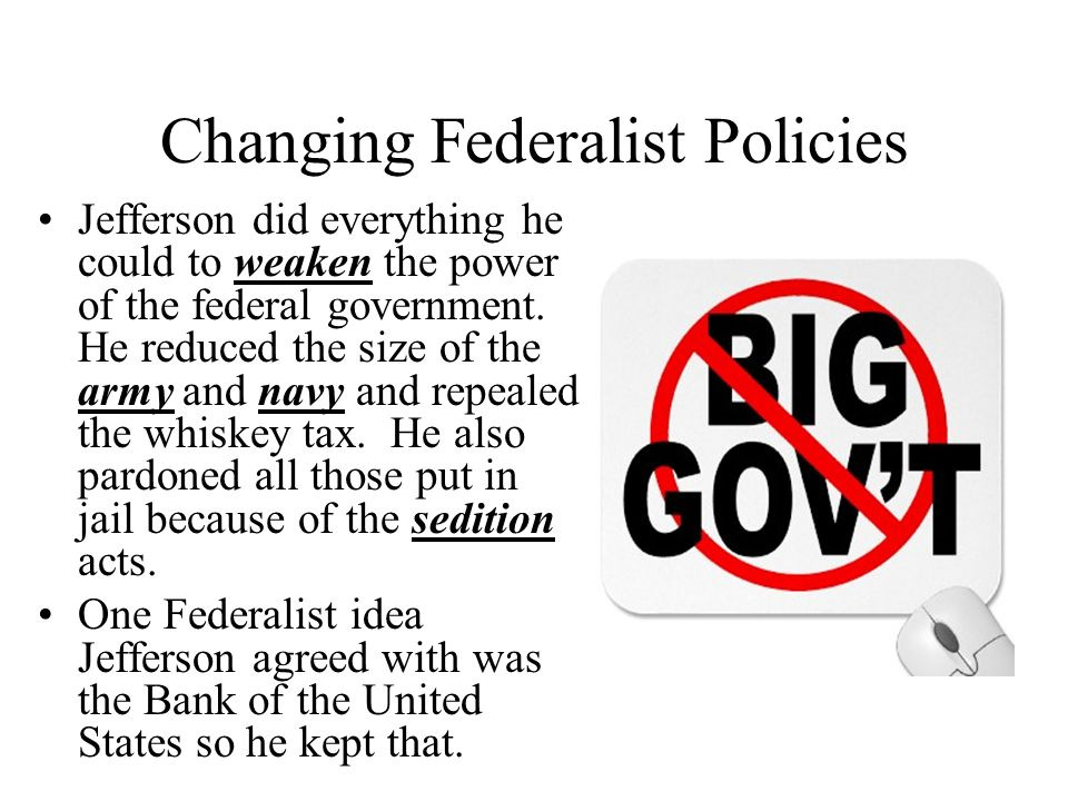 Changing Federalist Policies