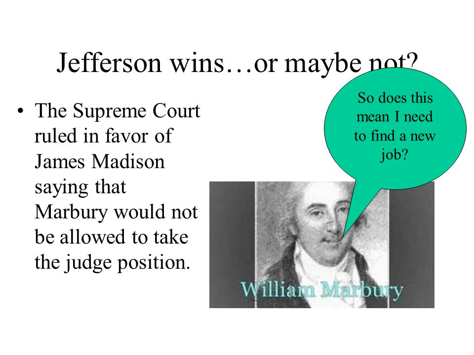 Jefferson wins…or maybe not