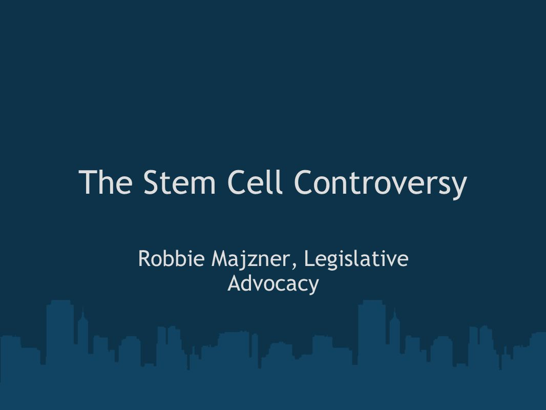 The Stem Cell Controversy