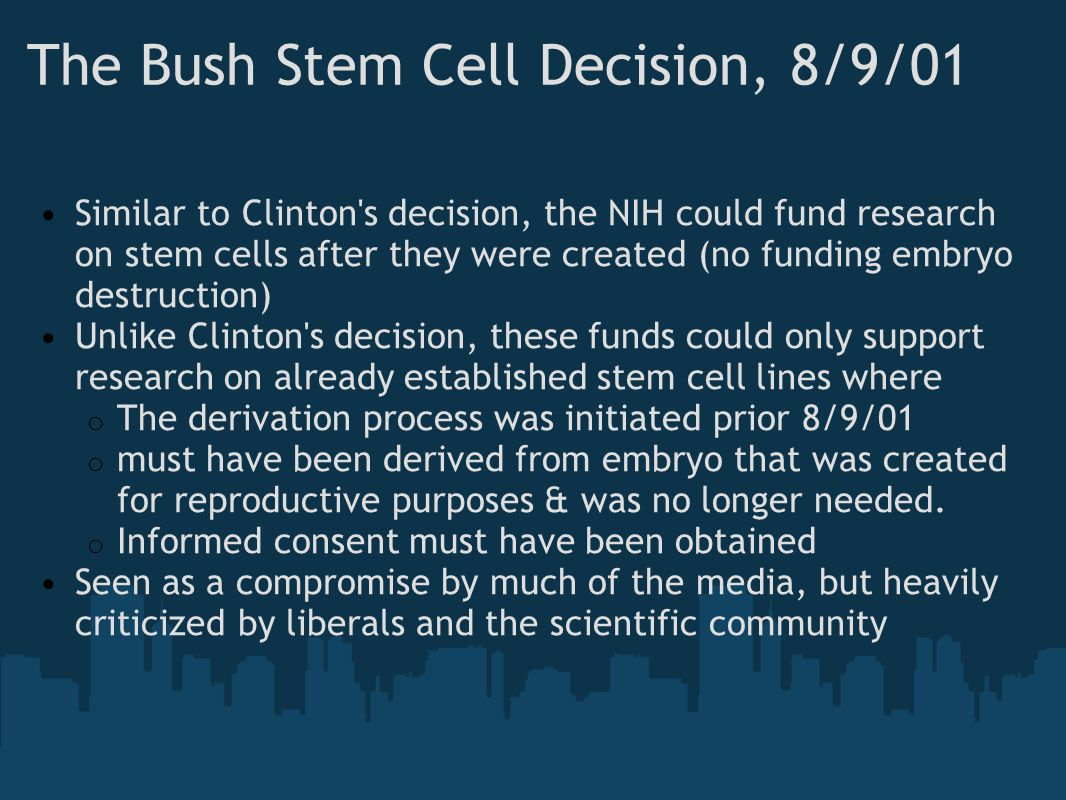 The Bush Stem Cell Decision, 8/9/01