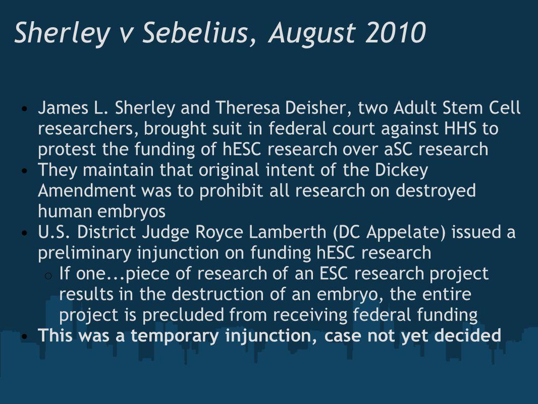Sherley v Sebelius, August 2010
