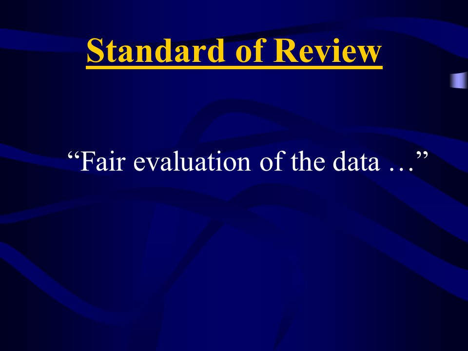 Fair evaluation of the data …