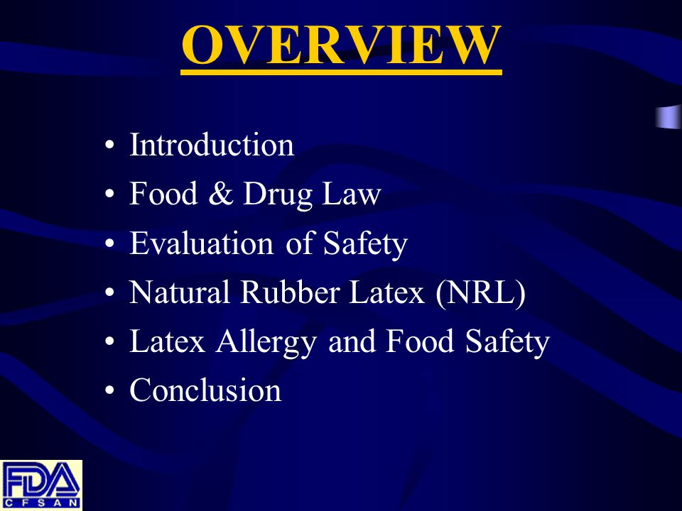 OVERVIEW Introduction Food & Drug Law Evaluation of Safety