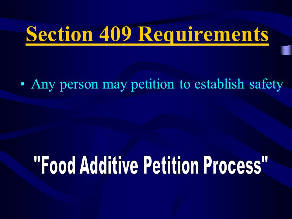 Food Additive Petition Process