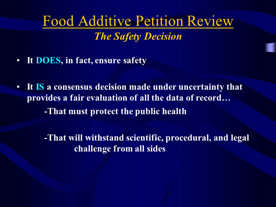 Food Additive Petition Review The Safety Decision