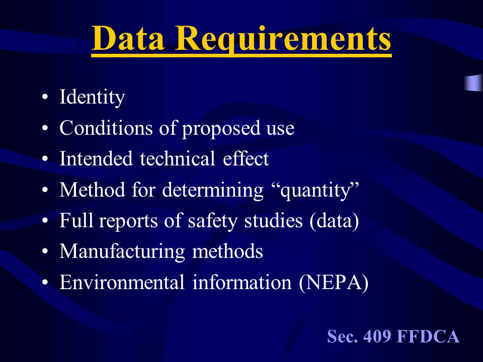 Data Requirements Identity Conditions of proposed use