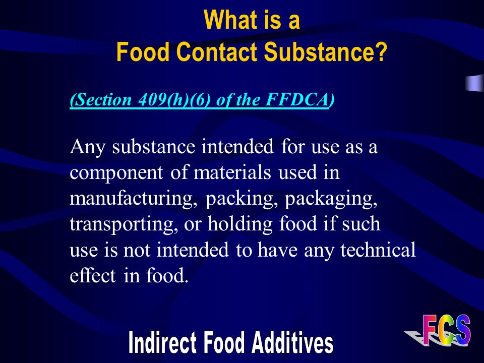 What is a Food Contact Substance