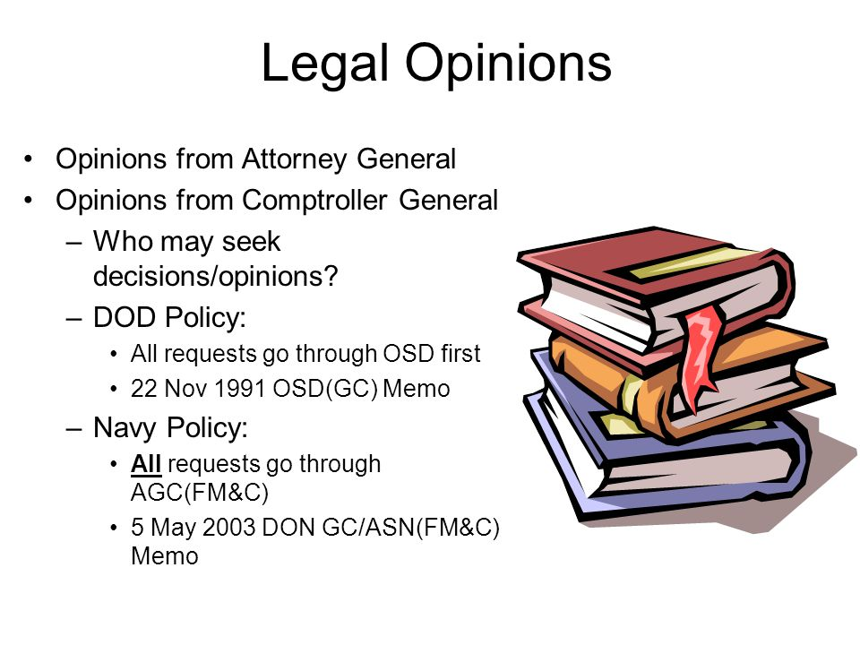 Legal Opinions Opinions from Attorney General