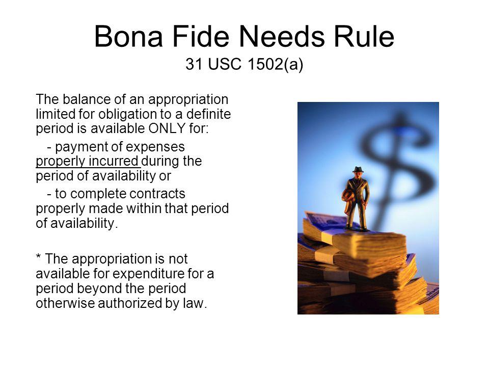 Bona Fide Needs Rule 31 USC 1502(a)