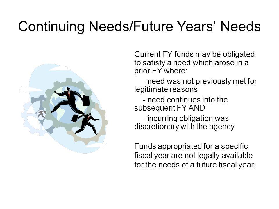 Continuing Needs/Future Years' Needs