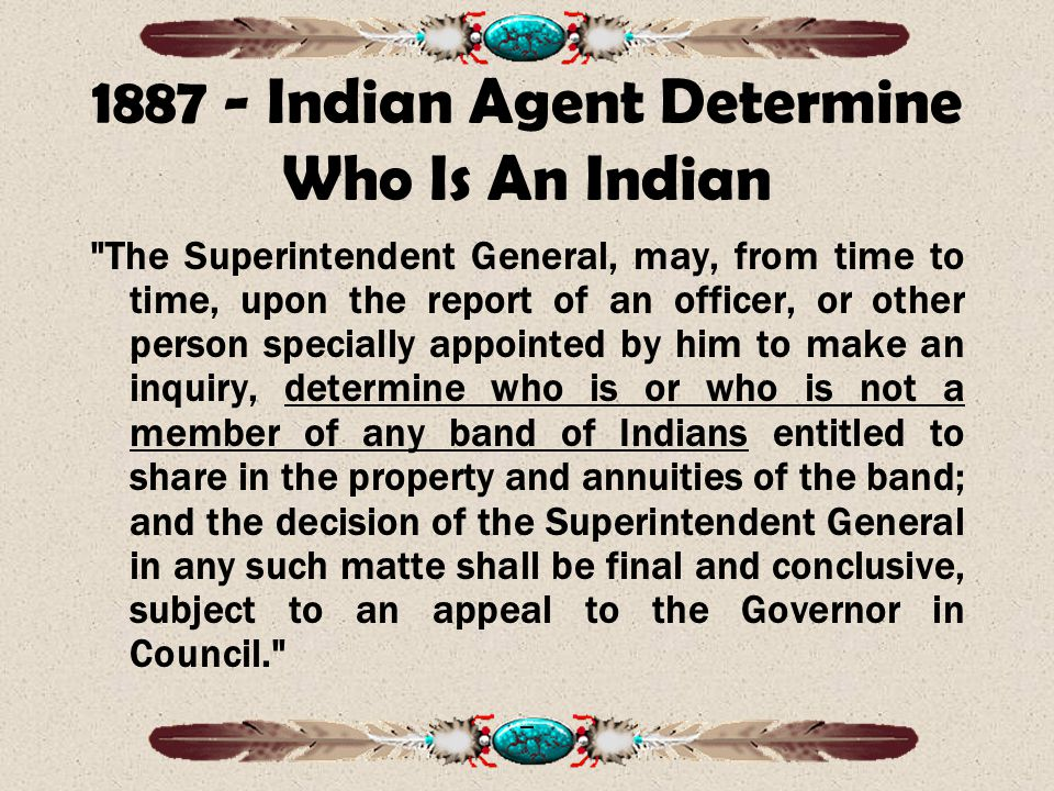 1887 - Indian Agent Determine Who Is An Indian
