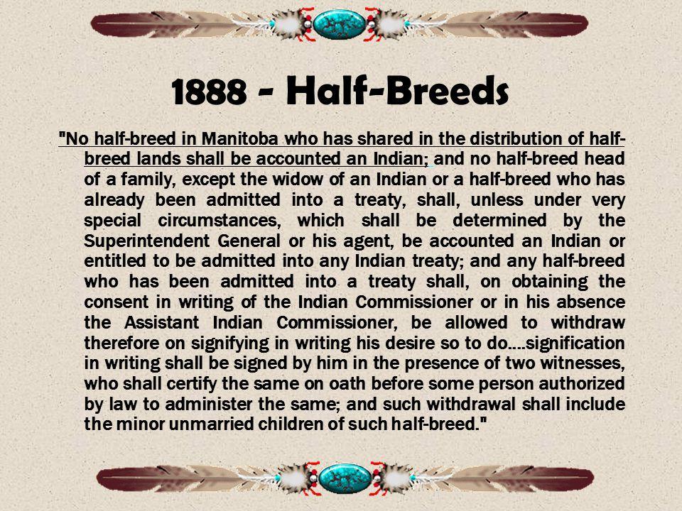 1888 - Half-Breeds