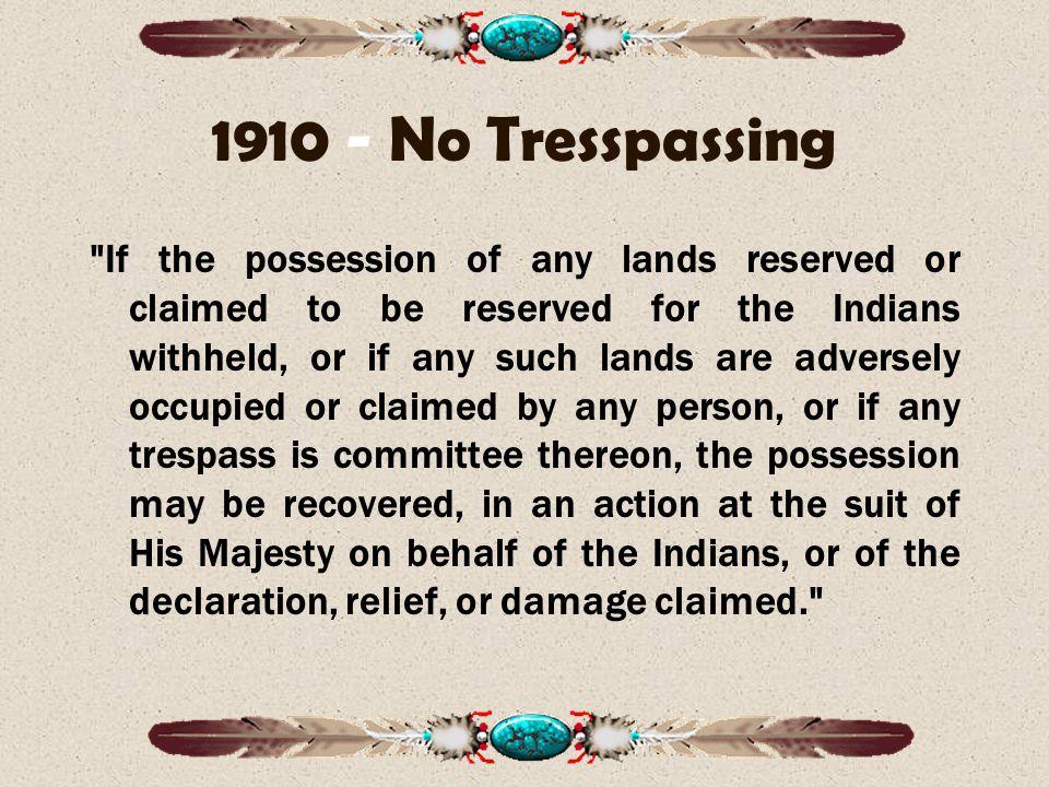 1910 - No Tresspassing