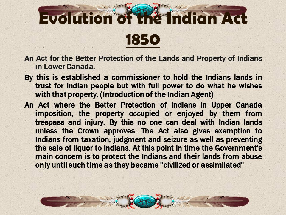 Evolution of the Indian Act 1850