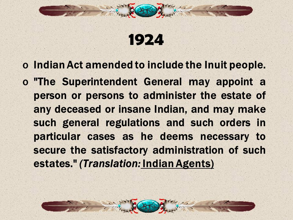 Indian Act amended to include the Inuit people.