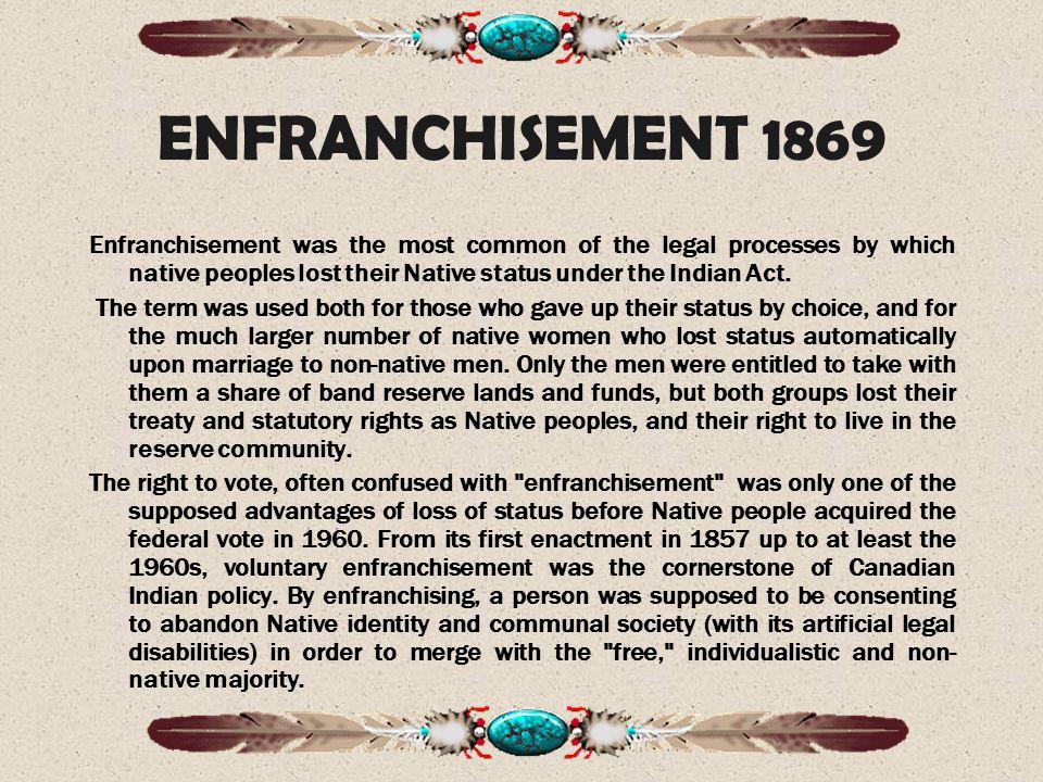 ENFRANCHISEMENT 1869