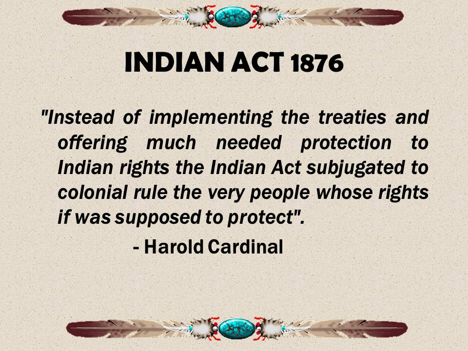 INDIAN ACT 1876