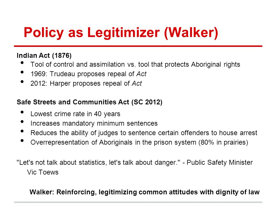 Policy as Legitimizer (Walker)