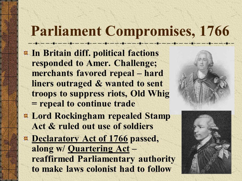Parliament Compromises, 1766