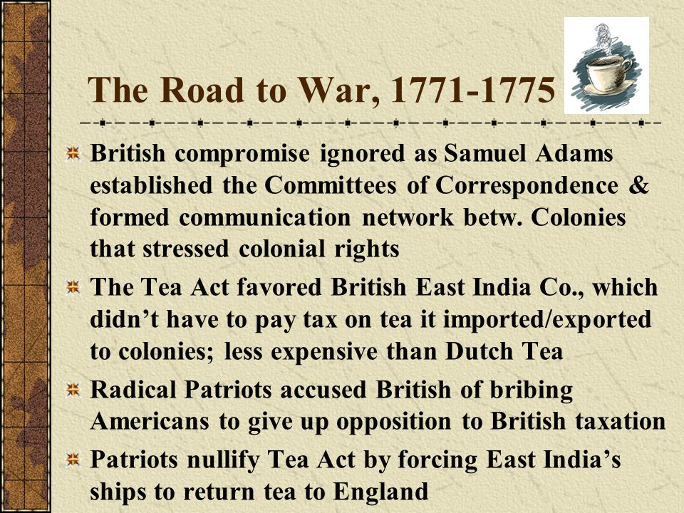 The Road to War, 1771-1775