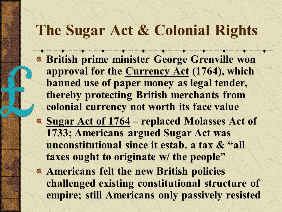 The Sugar Act & Colonial Rights