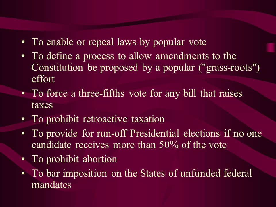 To enable or repeal laws by popular vote