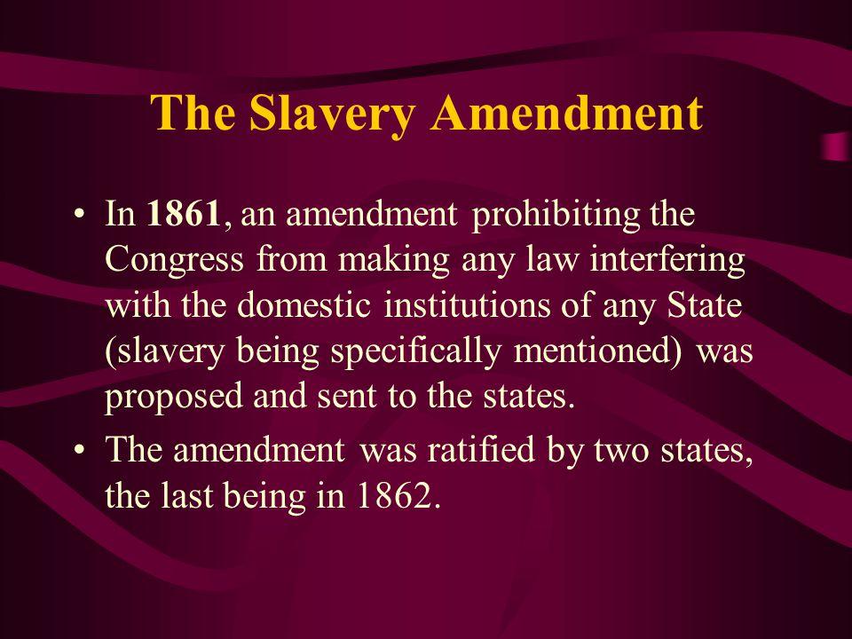 The Slavery Amendment